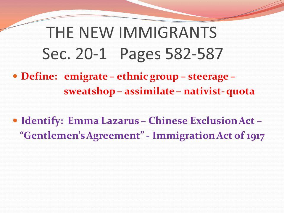 THE NEW IMMIGRANTS Sec.