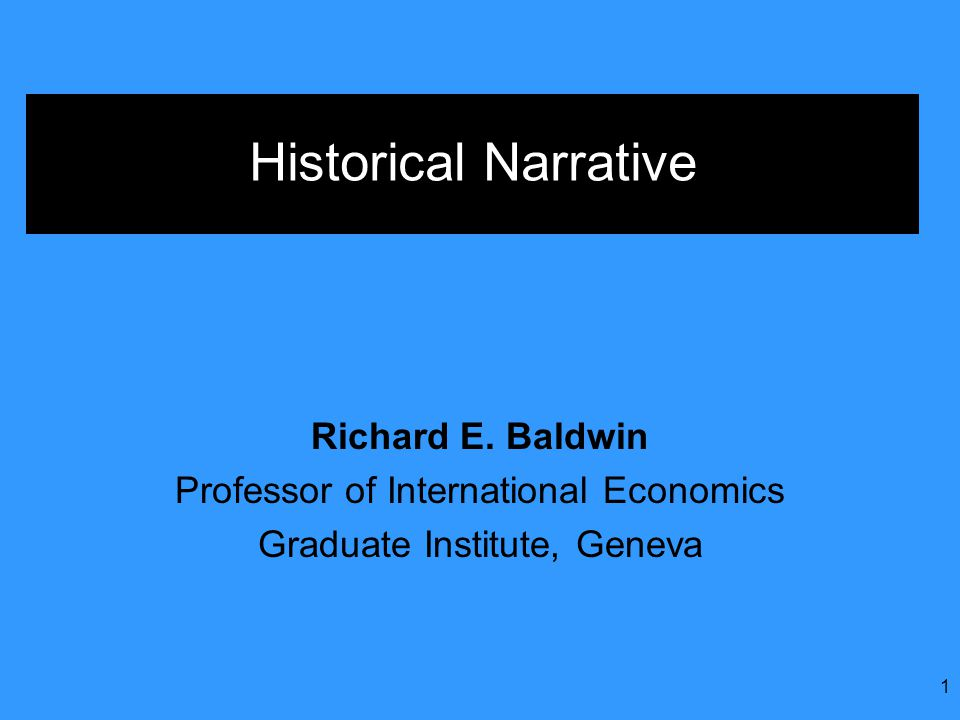 1 Historical Narrative Richard E.