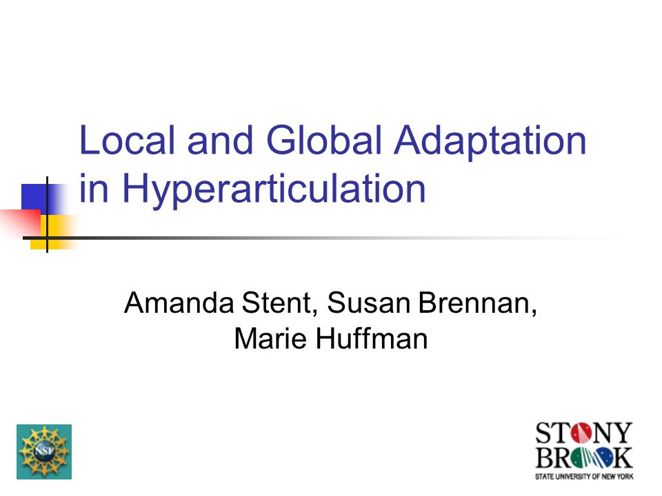 Global Impact of Hyperarticulation Is hyperarticulation a switch or a dial .