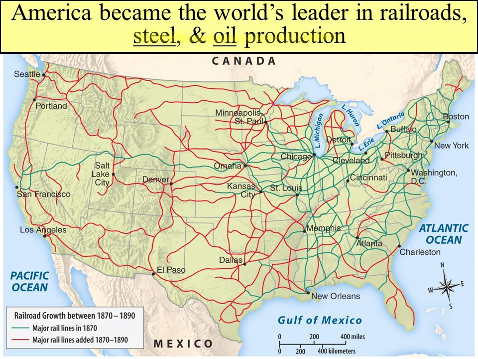 America became the world's leader in railroads, steel, & oil production