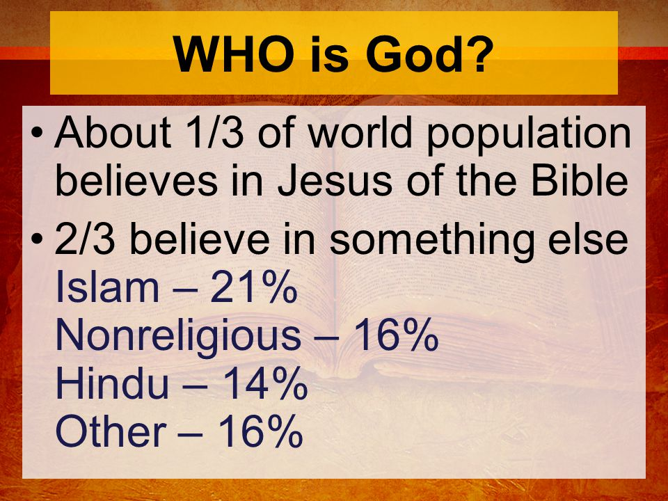 WHO is God.