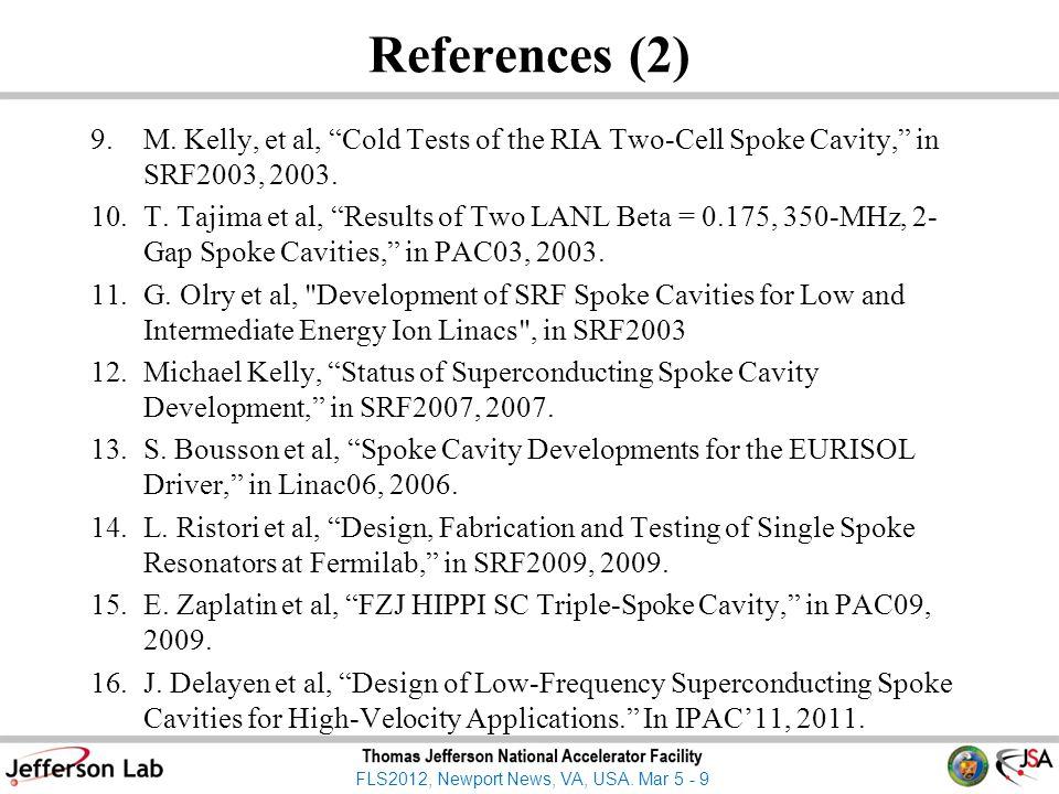 FLS2012, Newport News, VA, USA.Mar 5 - 9 References (2) 9.M.