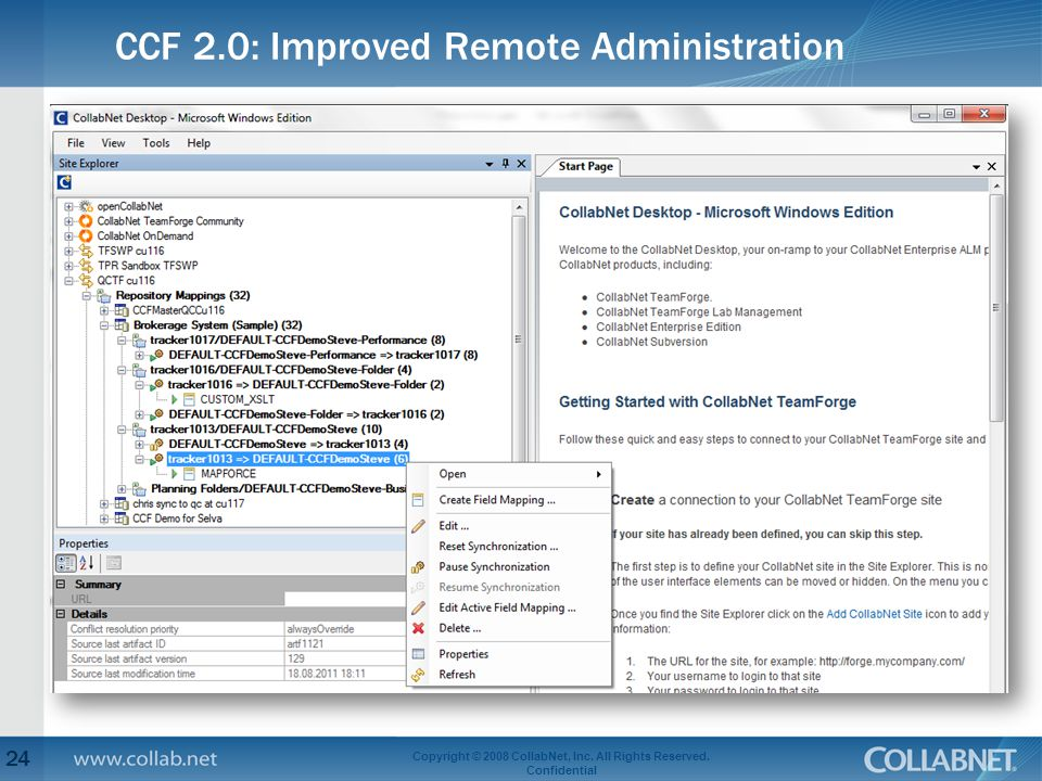 CCF 2.0: Improved Remote Administration 24 Copyright © 2008 CollabNet, Inc. All Rights Reserved. Confidential