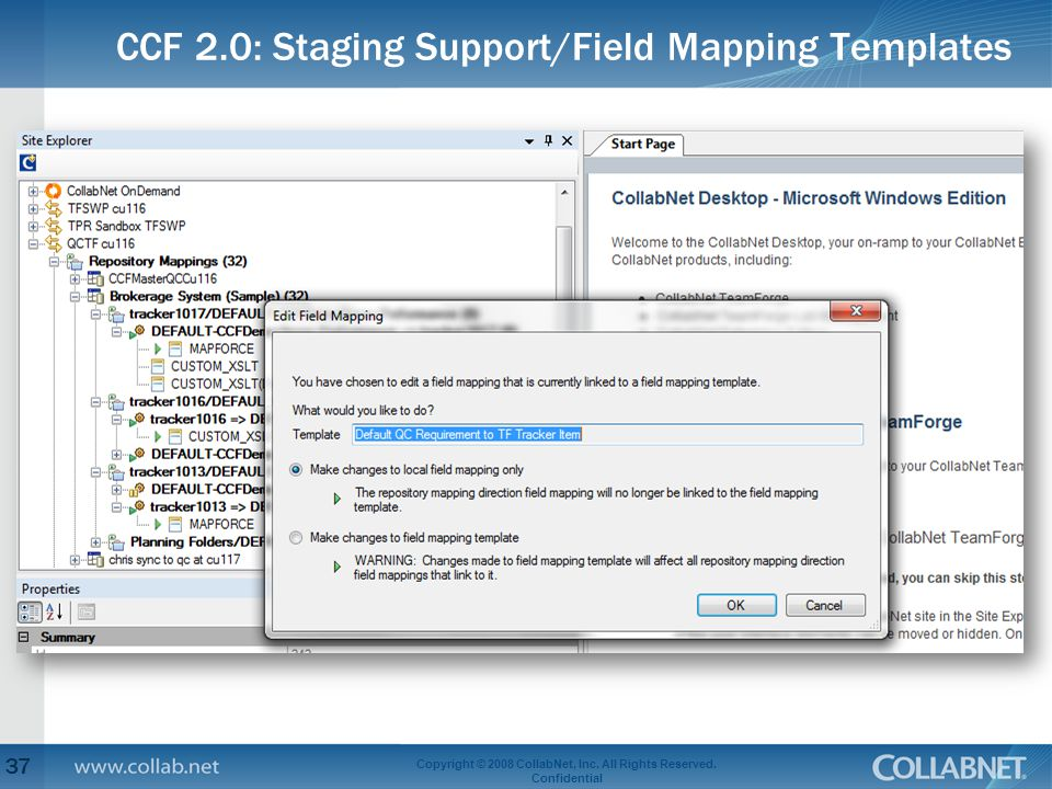 CCF 2.0: Staging Support/Field Mapping Templates 37 Copyright © 2008 CollabNet, Inc.