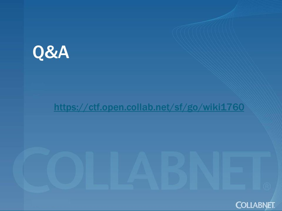 Q&A https://ctf.open.collab.net/sf/go/wiki1760