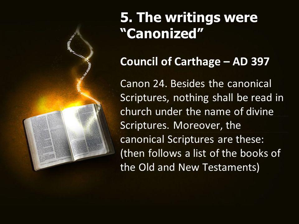 Council of Carthage – AD 397 Canon 24.
