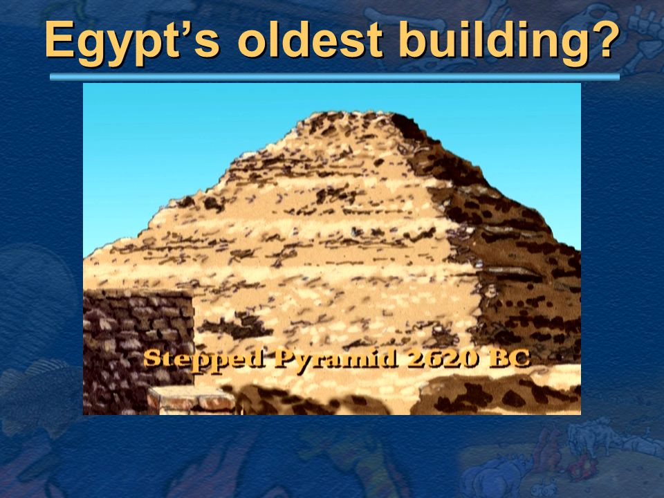 Egypt's oldest building