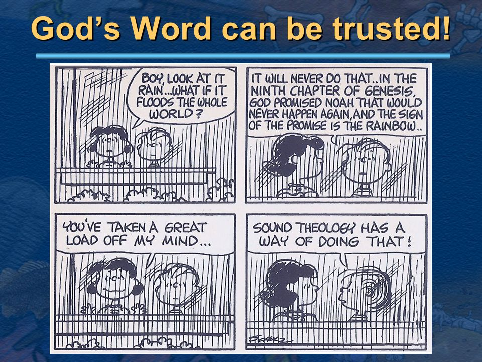 God's Word can be trusted!