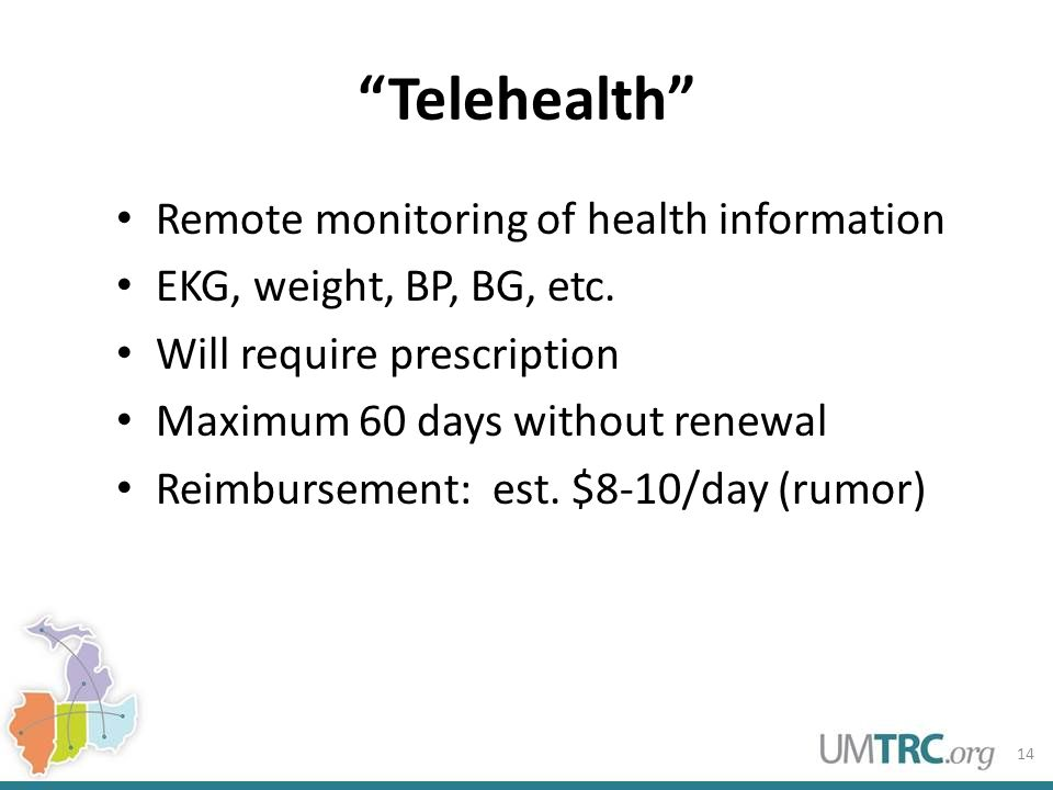 Telehealth Remote monitoring of health information EKG, weight, BP, BG, etc.