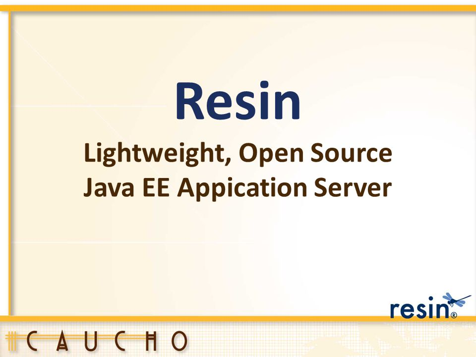 Resin Lightweight, Open Source Java EE Appication Server