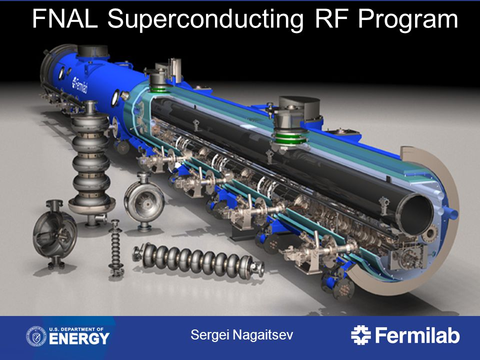 FNAL Superconducting RF Program Sergei Nagaitsev