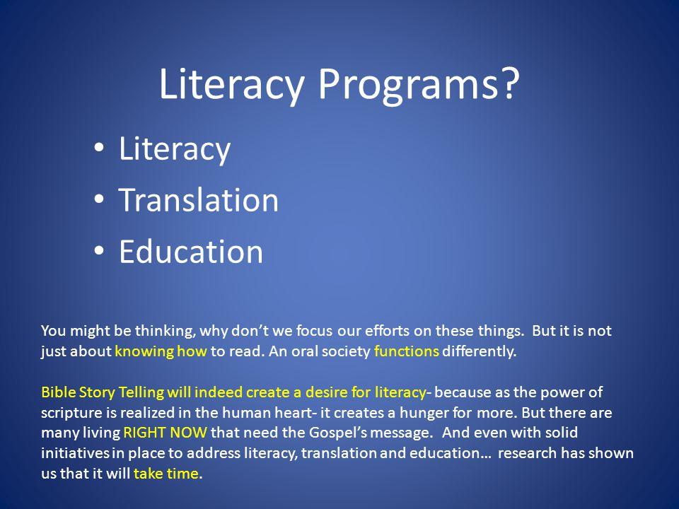 Literacy Programs.