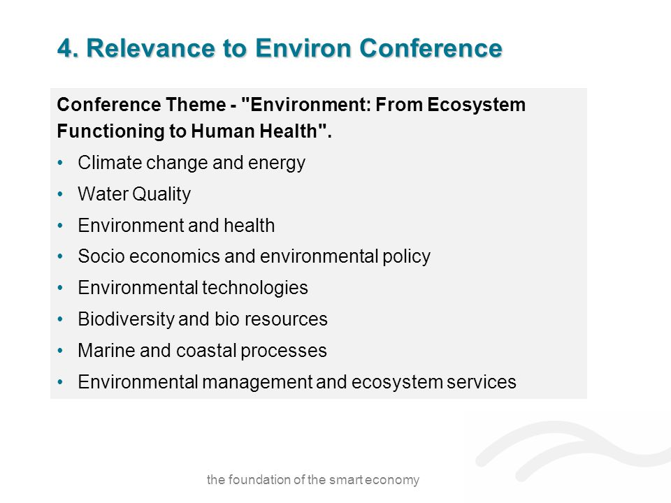 4. Relevance to Environ Conference Conference Theme -