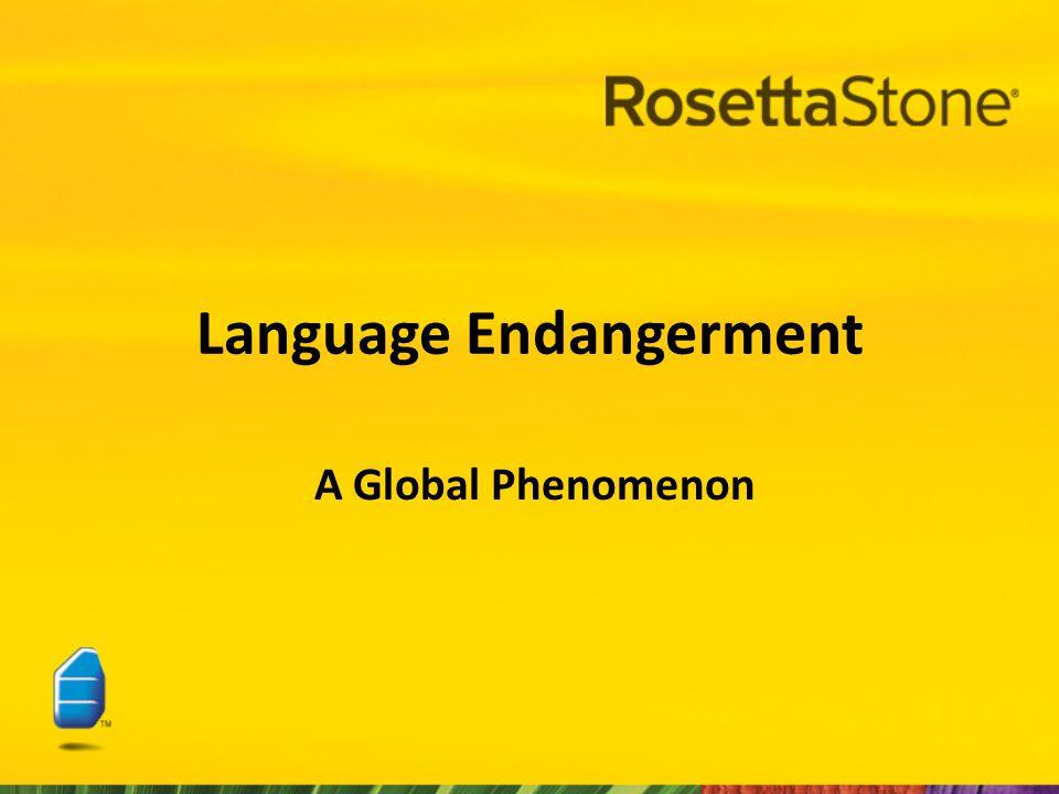 Language Endangerment A Global Phenomenon