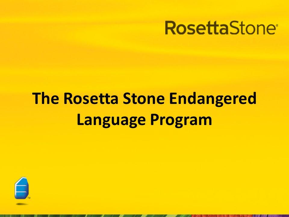 The Rosetta Stone Endangered Language Program