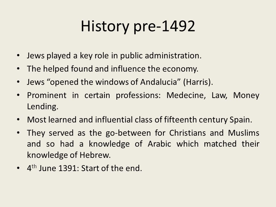 History pre-1492 Jews played a key role in public administration.