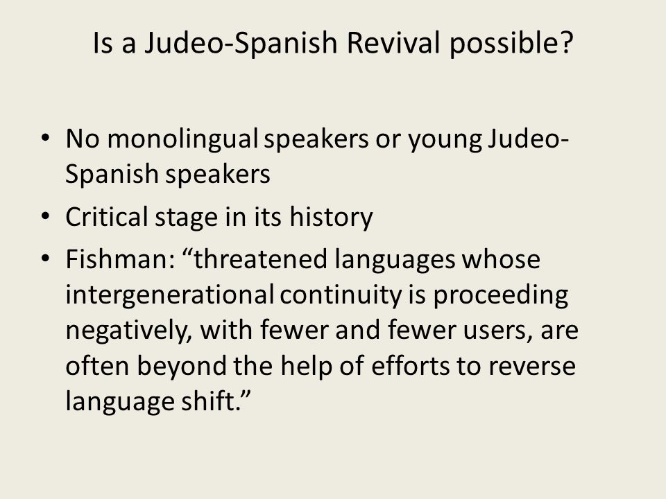 Is a Judeo-Spanish Revival possible.