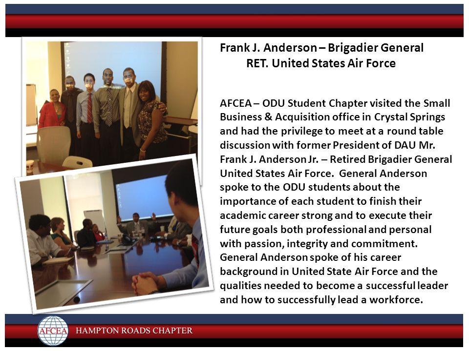 Frank J. Anderson – Brigadier General RET.