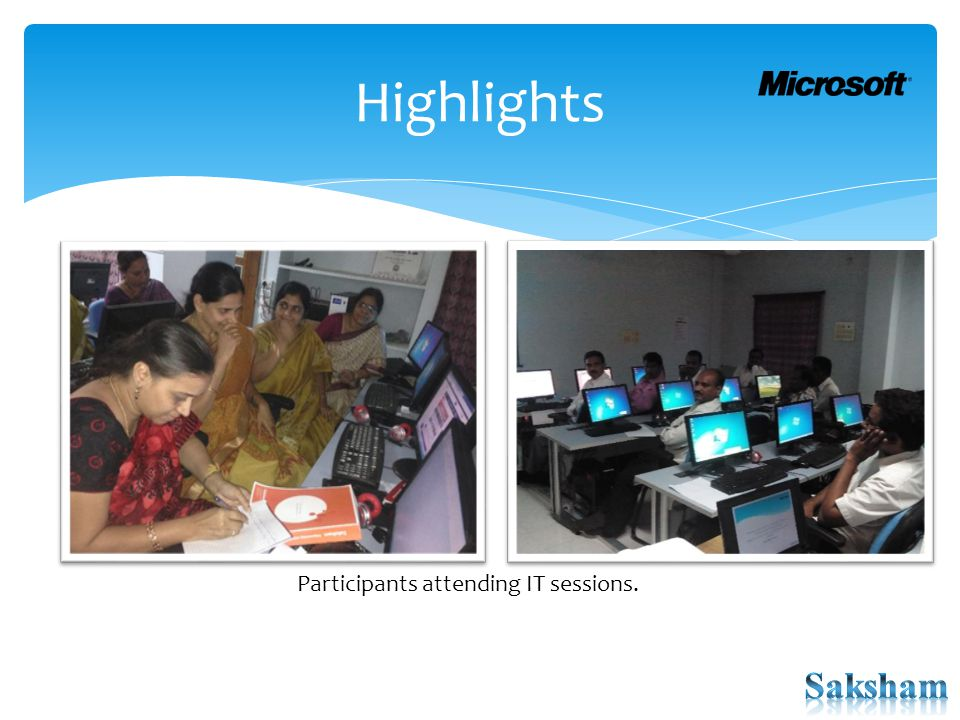 Highlights Participants attending IT sessions.