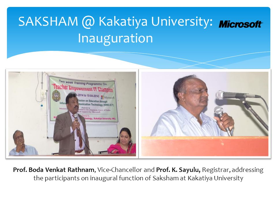 SAKSHAM @ Kakatiya University: Inauguration Prof. Boda Venkat Rathnam, Vice-Chancellor and Prof. K. Sayulu, Registrar, addressing the participants on