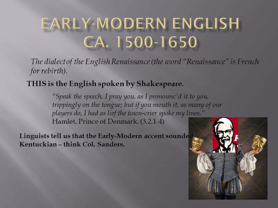 THIS is the English spoken by Shakespeare.