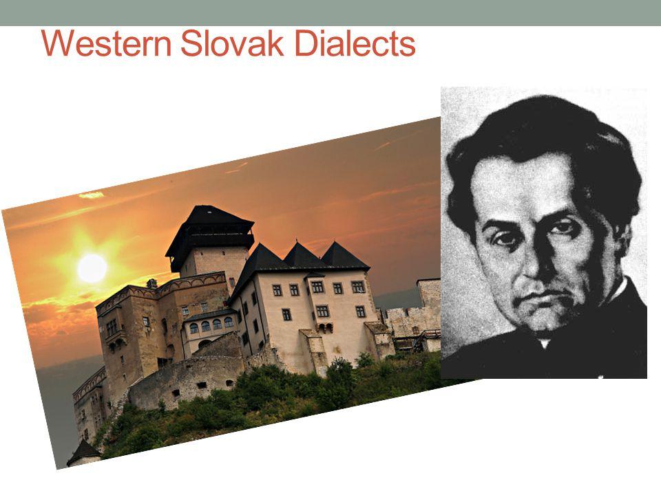 Palóc Northeast Trans- danubian Standard Hungarian taught at schools in Slovakia 520 000 speakers in Slovakia (2001 census)