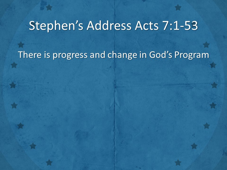 There is progress and change in God's Program