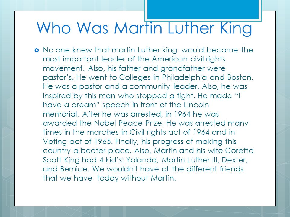  No one knew that martin Luther king would become the most important leader of the American civil rights movement.