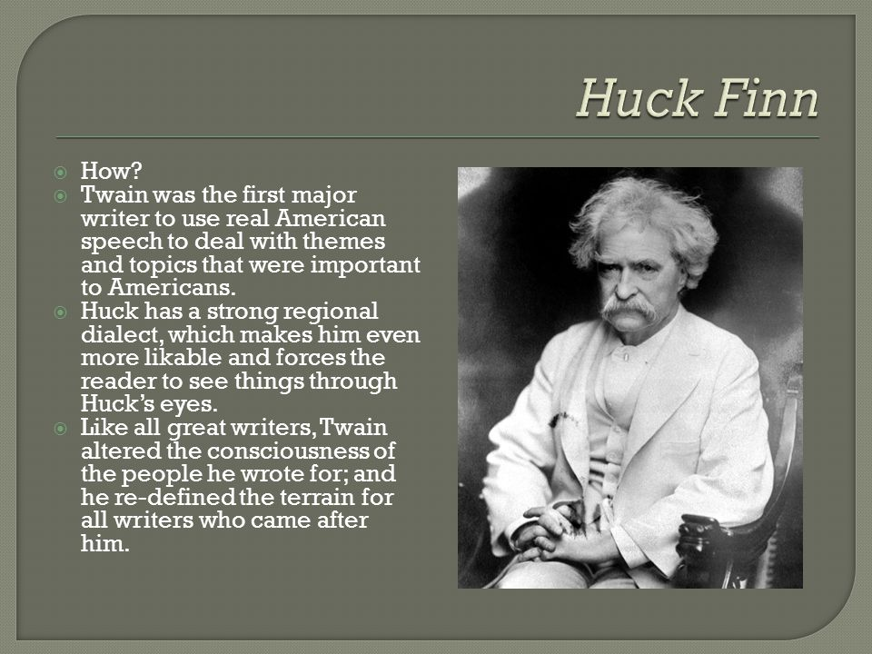  In the mistaken belief that the superficial societal conventions of his day are synonymous with the values of civilization, Huck never realizes that his basic integrity and his compassion reveal him as a truly civilized human being.