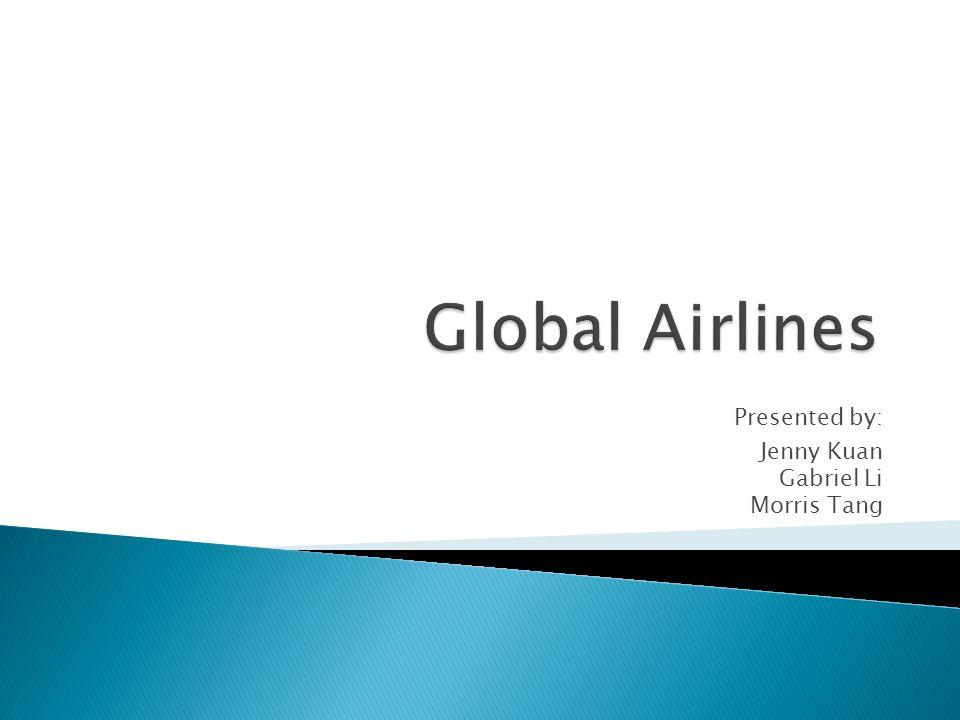 Presented by: Jenny Kuan Gabriel Li Morris Tang