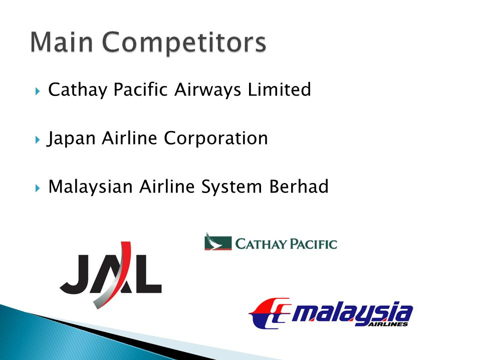  Cathay Pacific Airways Limited  Japan Airline Corporation  Malaysian Airline System Berhad