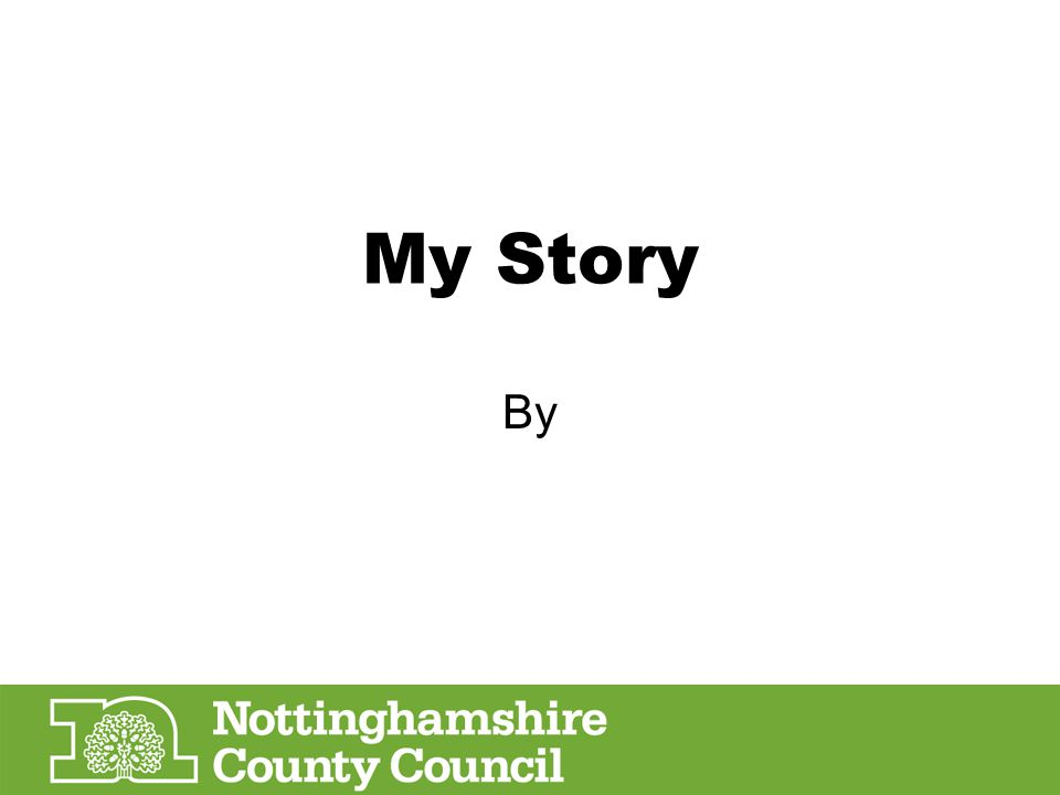 My Story By