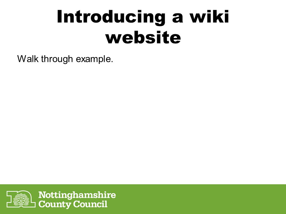 Introducing a wiki website Walk through example.