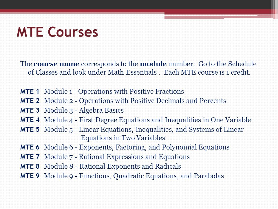MTE Courses The course name corresponds to the module number.
