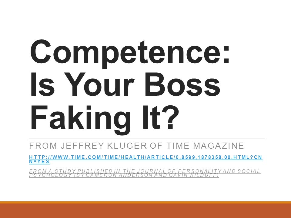 Competence: Is Your Boss Faking It.