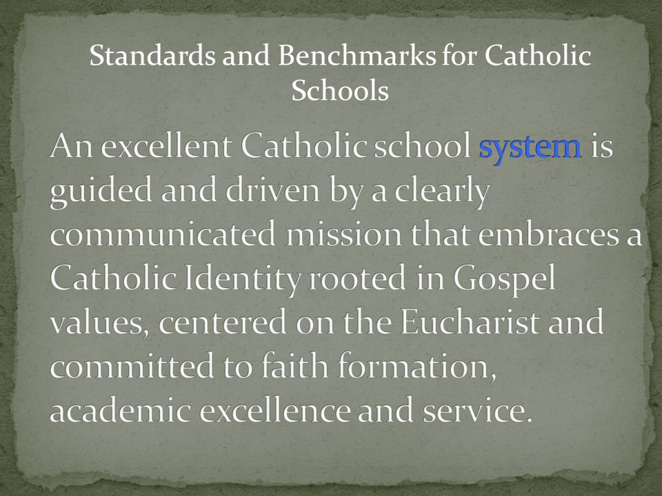 Standards and Benchmarks for Catholic Schools