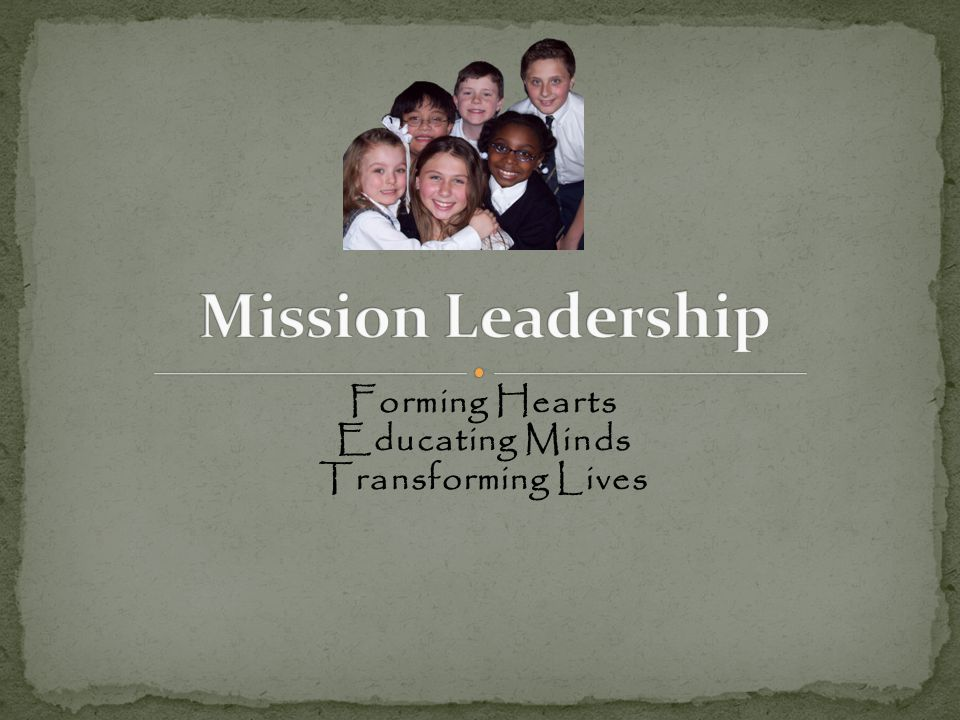 Forming Hearts Educating Minds Transforming Lives