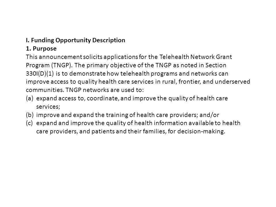 I. Funding Opportunity Description 1.
