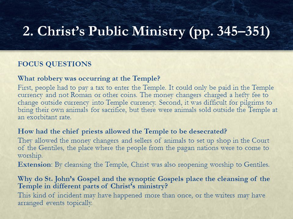 FOCUS QUESTIONS What robbery was occurring at the Temple? First, people had to pay a tax to enter the Temple. It could only be paid in the Temple curr