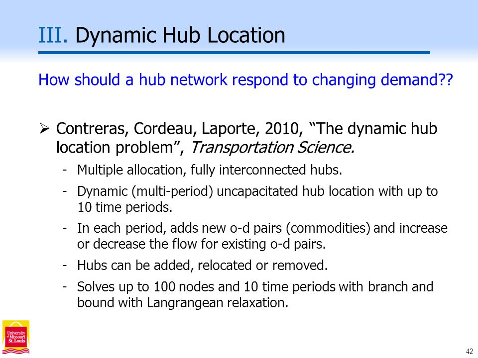42 III. Dynamic Hub Location How should a hub network respond to changing demand .