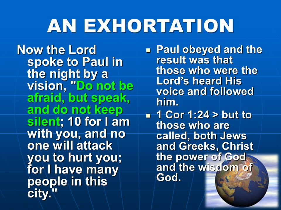 Now the Lord spoke to Paul in the night by a vision,