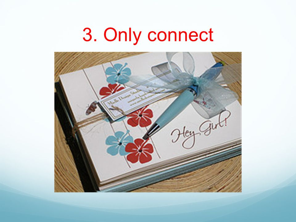 3. Only connect