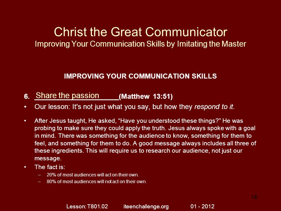Christ the Great Communicator Improving Your Communication Skills by Imitating the Master IMPROVING YOUR COMMUNICATION SKILLS 6.______________________