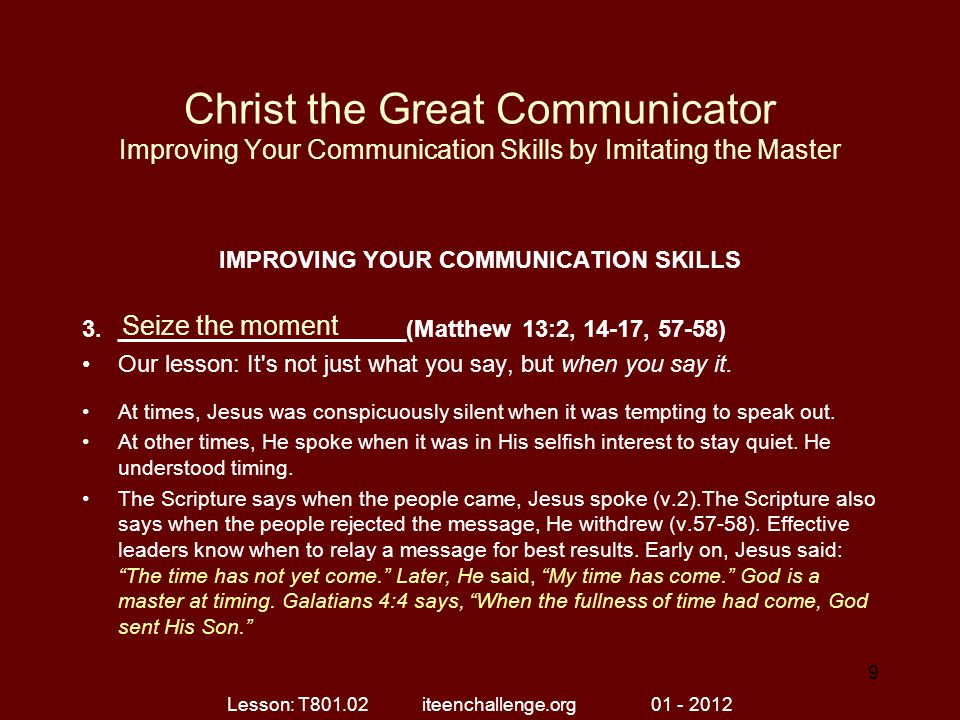 Christ the Great Communicator Improving Your Communication Skills by Imitating the Master IMPROVING YOUR COMMUNICATION SKILLS 3.______________________