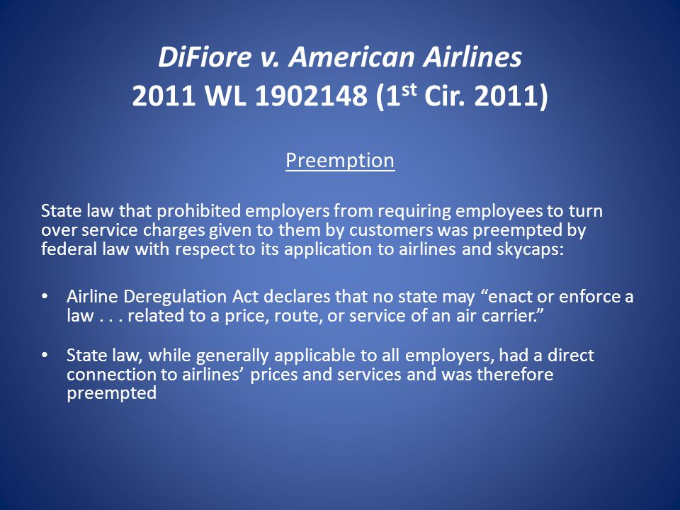 DiFiore v. American Airlines 2011 WL 1902148 (1 st Cir.
