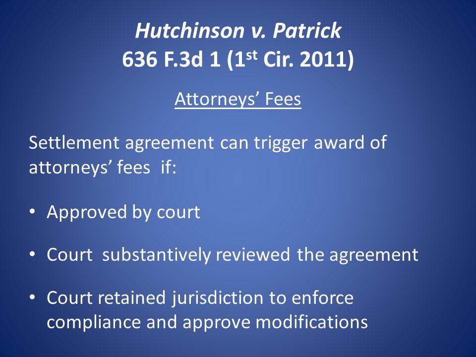 Hutchinson v. Patrick 636 F.3d 1 (1 st Cir.