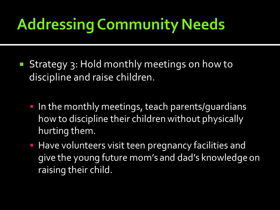  Strategy 3: Hold monthly meetings on how to discipline and raise children.