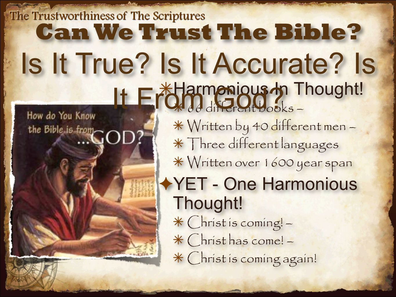False Theories of Inspiration The Trustworthiness of The Scriptures NaturalNatural ✦ Man was just a dictation machine Limits Man s Involvement ✦ Literary styles do exist ✴ Matthew (Jewish measurements); Mark (Roman); Luke (Greek).