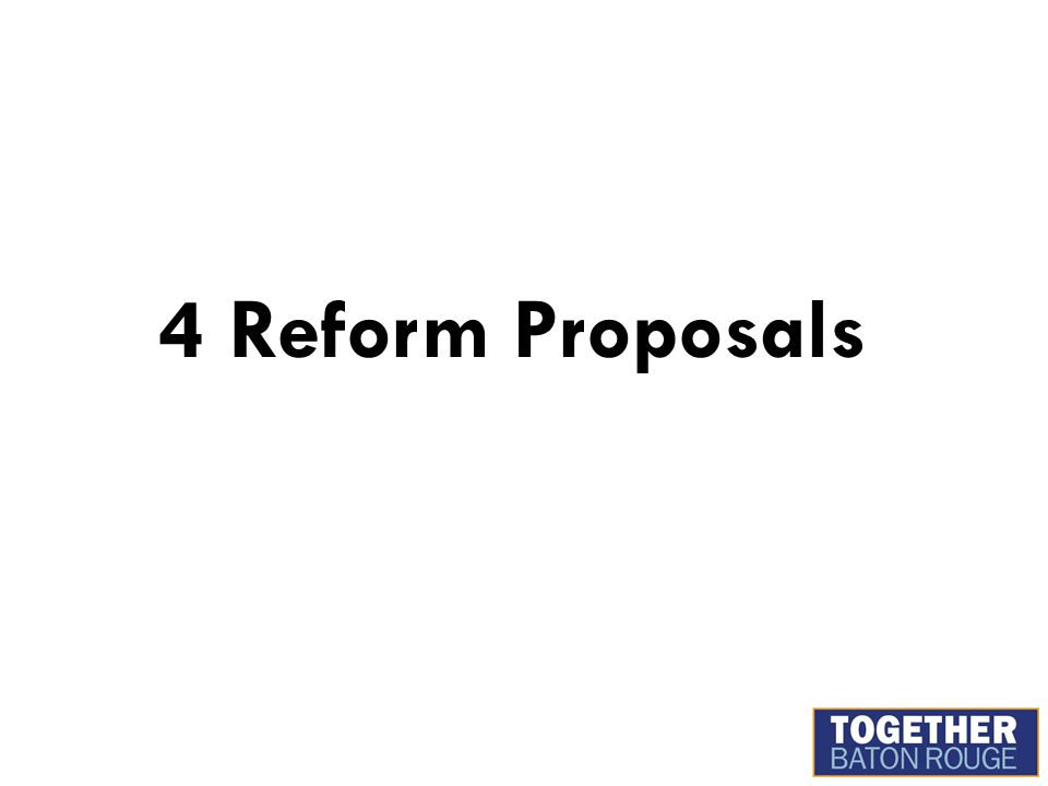 4 Reform Proposals