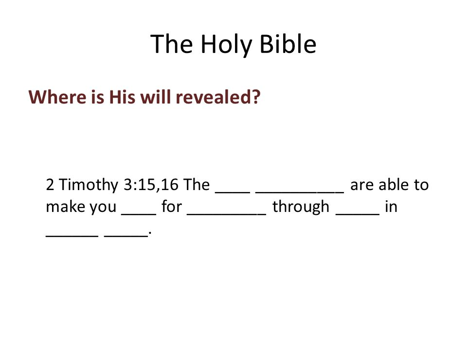 Where is His will revealed.